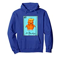 Trump El Pendejo Loteria Card T Shirt Impeach Trump Resist Hoodie Royal Blue