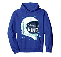 Choose Kindness T-shirt Hoodie Royal Blue