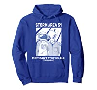 Storm Area 51 They Can't Stop Us All Shirts Hoodie Royal Blue