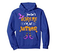You Can T Scare Me I M Author Halloween T Shirt Hoodie Royal Blue