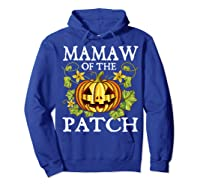 Mamaw Of The Patch Pumpkin Halloween Costume Gift Shirts Hoodie Royal Blue