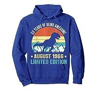 Born August 53 Limited Edition 53rd Birthday Dinosaur Shirts Hoodie Royal Blue