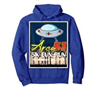Area 51 5k Fun Run They Can't Stop All Of Us Shirts Hoodie Royal Blue