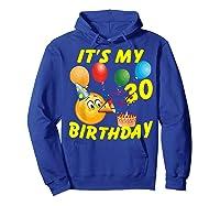 Funny Emoji It's My 30th Birthday 30 Years Old Shirts Hoodie Royal Blue