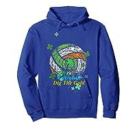 Irish Volleyball Dig The Gold T Shirt Saint Patricks Day Tee Hoodie Royal Blue