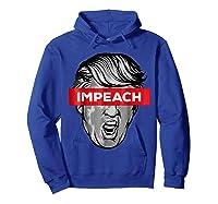 Trump Impeach Not My President T Shirt Hoodie Royal Blue