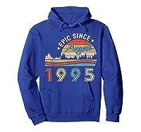 Epic Since August 1995 Tshirt 24 Years Old Shirt Birthday Gi Hoodie Royal Blue
