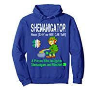 Shenanigator Tshirt Saint Patrick Day Irish Four Leaf Clover Hoodie Royal Blue