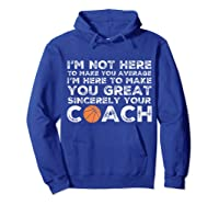 Funny Basketball Coach Shirt   Coaches Tshirt Gift Idea Hoodie Royal Blue