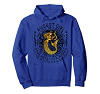 August Girl The Soul Of A Mermaid Tshirt Funny Gifts Premium T Shirt Hoodie Royal Blue
