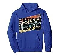Vintage 1978 - Retro 40th T Shirt Gift 40 Yrs Years Old Hoodie Royal Blue