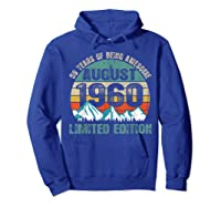 Born August 59 Limited Edition Bday Gift 59th Birthday Shirts Hoodie Royal Blue