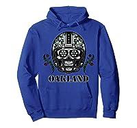 Oakland Football Helmet Sugar Skull Day Of The Dead T Shirt Hoodie Royal Blue