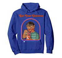 Eat Your Unicorn Meat T-shirt Hoodie Royal Blue