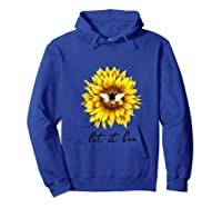 Let It Bee Sunflower Gift For Shirts Hoodie Royal Blue
