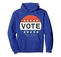 Vote Distressed Design Political Us Election 2020 T Shirt Hoodie Royal Blue