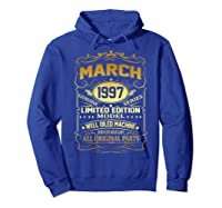 March 1997 Vintage 22nd Birthday 22 Years Old Gif Shirts Hoodie Royal Blue