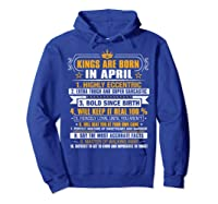 Kings Are Born In April Vintage Birthday Shirts Hoodie Royal Blue