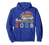Epic Since August 2008 Tshirt 11 Years Old Shirt Birthday Gi Hoodie Royal Blue