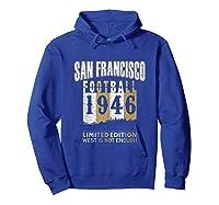 San Francisco 1946 Sf Skyline Throwback Football Shirts Hoodie Royal Blue