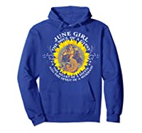 June Girl The Soul Of A Mermaid Tshirt Birthday Gifts Hoodie Royal Blue
