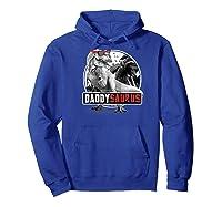 S Daddysaurus Shirt Fathers Day Gift T-rex Dad Dinosaur Raglan Baseball Tee Hoodie Royal Blue