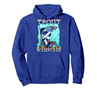 Funny Trout Fishing, Fish Fisherman Gifts Baseball Shirts Hoodie Royal Blue