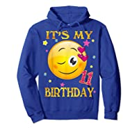 It's My 11th Birthday Girl 11 Years Old Gift Cute Face Shirts Hoodie Royal Blue