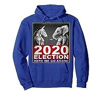 2020 Election Democrat Versus Republican Fighter T Shirt Hoodie Royal Blue