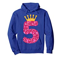 Happy Birthday Shirt, Girls 5th Party 5 Years Old Bday Hoodie Royal Blue