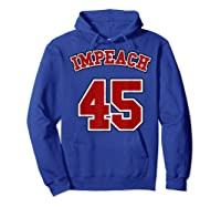 Anti Trump Red And Blue Retro Sports Style Impeach 45 T Shirt Hoodie Royal Blue