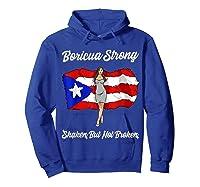 Boricua Strong Shaken But Not Broken Puerto Rican Flag Gift Shirts Hoodie Royal Blue
