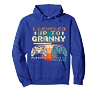 Leveled Up To Granny Vintage Gamer Promoted Shirts Hoodie Royal Blue