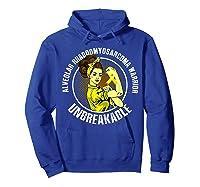 Unbreakable Alveolar Rhabdomyosarcoma Warrior T Shirts Hoodie Royal Blue