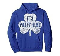 It S Patty Time T Shirt Saint Patrick Day Gift Shirt Hoodie Royal Blue