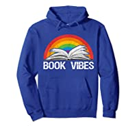 Vintage Retro Book Vibes Rainbow Gift For Reading Lovers T Shirt Hoodie Royal Blue