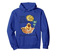 You Are My Sunshine Golden Retriever T Shirt, Sunflower And Hoodie Royal Blue