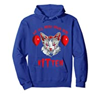 We All Meow Down Here Kitten Halloween Scary Cat T-shirt Hoodie Royal Blue