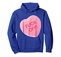 Singles Awareness Day Pink Candy Heart Fuck Off T Shirt Hoodie Royal Blue