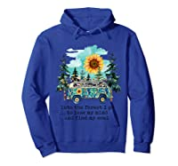 Sunflower Into The Forest I Go To Lose My Mind Hippie Shirt Hoodie Royal Blue