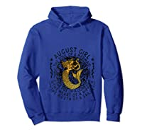 August Girl The Soul Of A Mermaid Tshirt Funny Gifts T Shirt Hoodie Royal Blue