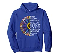 I Wanna Rock Your Gypsy Soul Just Like Way Back In The Day Shirts Hoodie Royal Blue