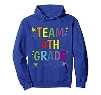 Team 4th Fourth Grade Tea 1st Day Of School T Shirt Hoodie Royal Blue