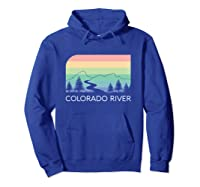 Colorado River Retro Vintage Rocky Mountains Nevada Utah Rio Shirts Hoodie Royal Blue