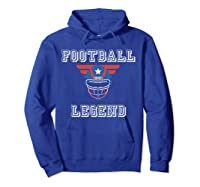 Football Legend Funny American Patriot Team Gift Shirts Hoodie Royal Blue
