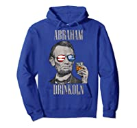 4th Of July Shirts For Abraham Drinkoln Abe Lincoln Tee T Shirt Hoodie Royal Blue