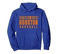 Distressed October City Baseball Apparel   Houston Reign T-shirt Hoodie Royal Blue