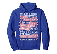 Pink Ribbon Breast Cancer Warrior Awareness Month Believe T Shirt Hoodie Royal Blue
