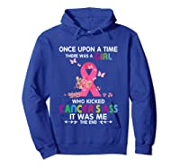 Breast Cancer Awareness A Girl Who Kicked Cancer S Ass T Shirt Hoodie Royal Blue