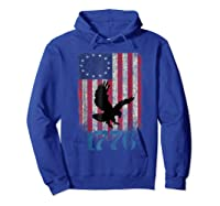Betsy Ross Shirt 4th Of July American Flag Tshirt 1776 Eagle Hoodie Royal Blue